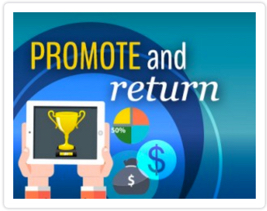 Promote Your Success and see the Return